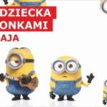 Dzień Dziecka z Minionkami w Porcie Łódź