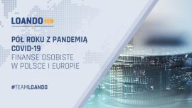 Pół roku z pandemią COVID-19